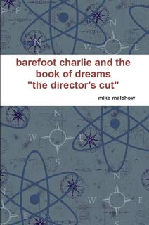 9780557646678: barefoot charlie and the book of dreams