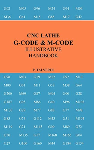 9780557648368: CNC LATHE G-CODE & M-CODE ILLUSTRATIVE HANDBOOK
