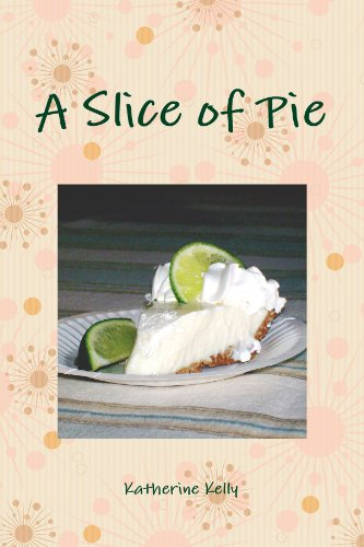 A Slice Of Pie: Katherine Kelly