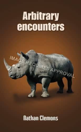 9780557656950: Arbitrary Encounters