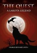 9780557672578: The Quest, a Lakota Legend