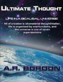 9780557678600: ULTIMATE THOUGHT - Life in a bicausal univers