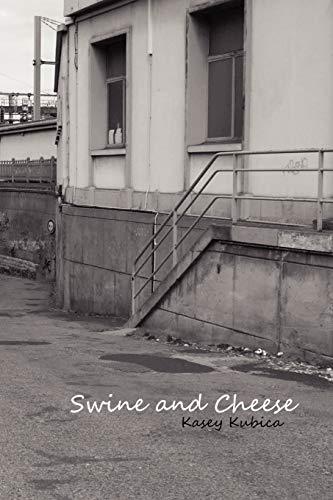 9780557679720: Swine and Cheese
