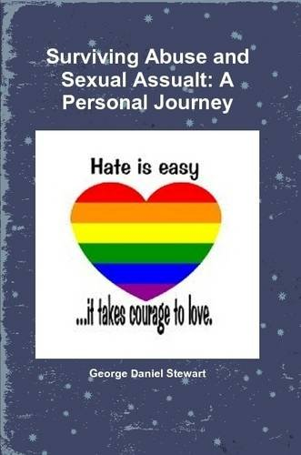 9780557692545: Surviving Abuse and Sexual Assualt: A Personal Journey