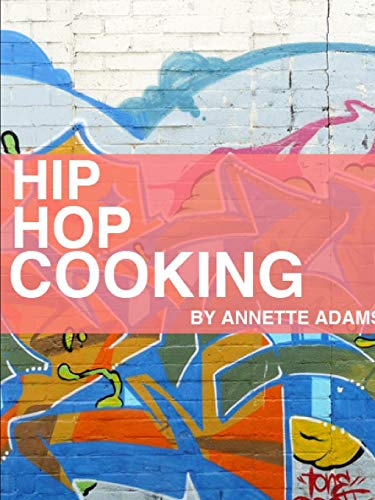 9780557698233: Hip Hop Cooking