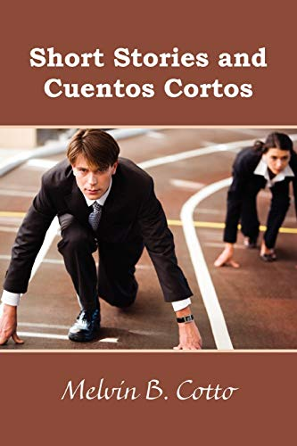 9780557708697: Short Stories and Cuentos Cortos