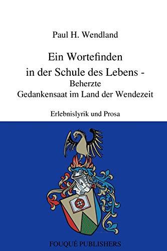 9780557711253: Ein Wortefinden in der Schule des Lebens (German Edition)