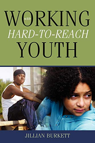 9780557711529: Working With Hard-to-Reach Youth