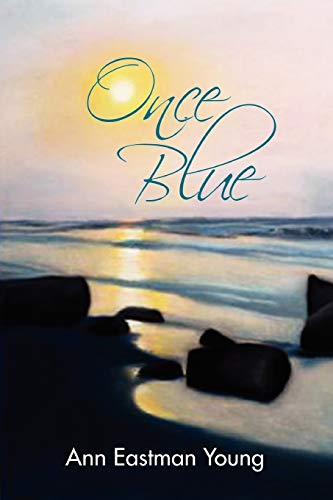 9780557711932: Once Blue