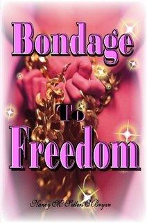 9780557713325: Bondage To Freedom