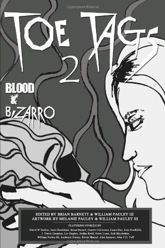 9780557715701: TOE TAGS 2: BLOOD AND BIZARRO
