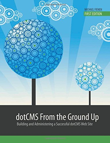9780557715732: Dotcms from the ground up