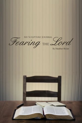 9780557717002: My Scripture Journal: Fearing the Lord
