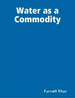 9780557718771: Water as a Commodity