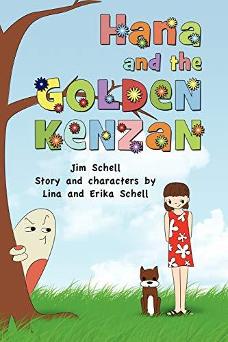 Hana and the Golden Kenzan: Jim Schell