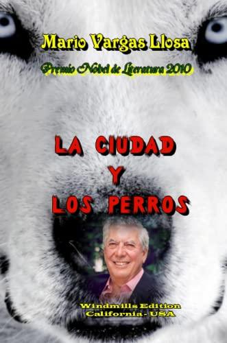 9780557724031: La ciudad y los perros (Spanish Edition)