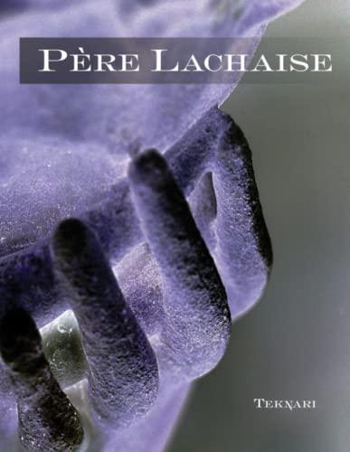 9780557728107: P�re Lachaise