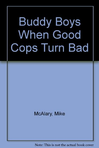 9780557731671: Buddy Boys When Good Cops Turn Bad