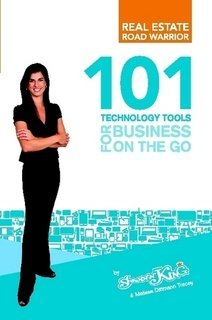 9780557733958: Real Estate Road Warrior: 101 Technology Tools for Business On the Go