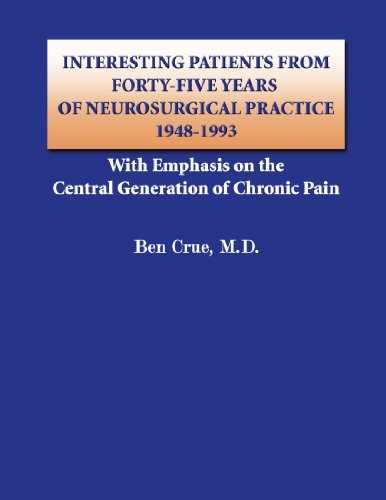 9780557735624: Interesting Patients from Forty-Five Years of Neurosurgical Practice - 1948-1993