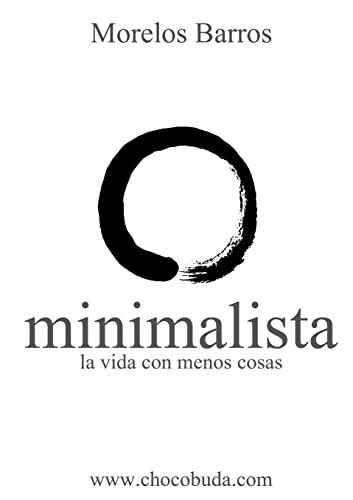 9780557737598: Minimalista. La Vida Con Menos Cosas