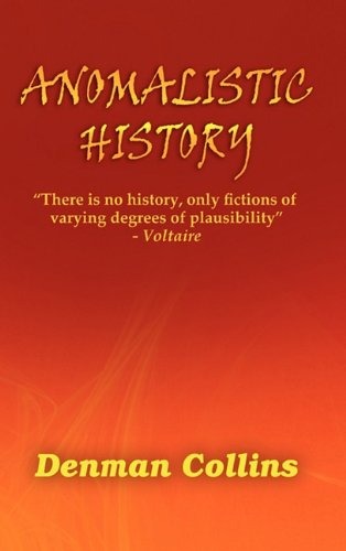 9780557740635: Anomalistic History