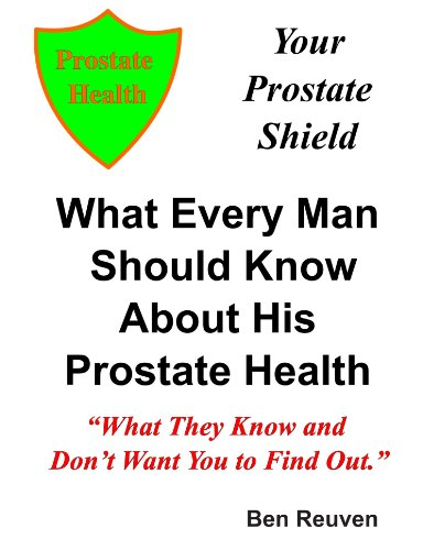 Your Prostate Shield: Ben Reuven