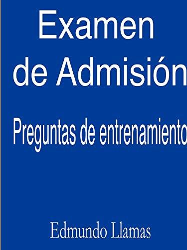 9780557745098: Examen de Admisión