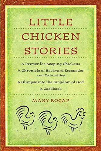 Little Chicken Stories: Rocap, Mary
