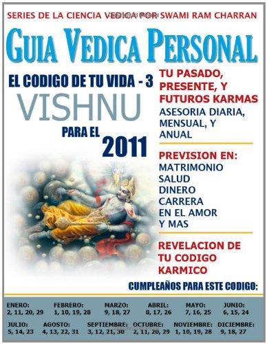 9780557749348: 2011 GUIA VEDICA PERSONAL CODIGO 3 VISHNU (Spanish Edition)