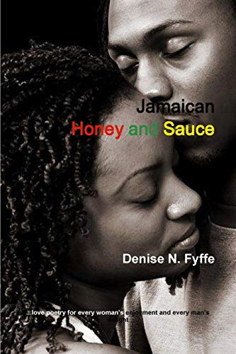 9780557767373: Jamaican Honey and Sauce