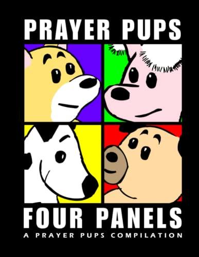 9780557780983: Four Panels | A Prayer Pups Compilation