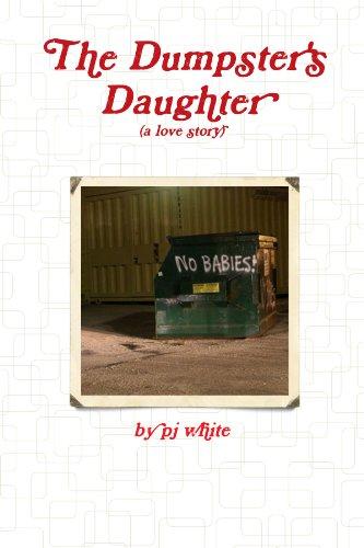 The Dumpster's Daughter: white, pj