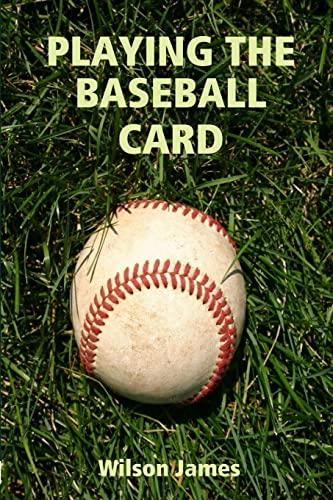 9780557790081: Playing The Baseball Card