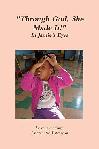 9780557798421: Through God, She Made It!