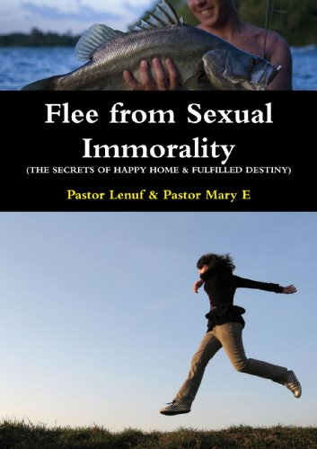 9780557821983: Flee From Sexual Immorality