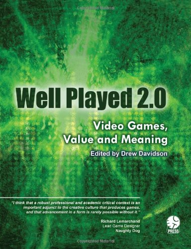 9780557844517: Well Played 2.0: Video Games, Value and Meaning