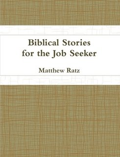 9780557860623: Biblical Stories for the Job Seeker