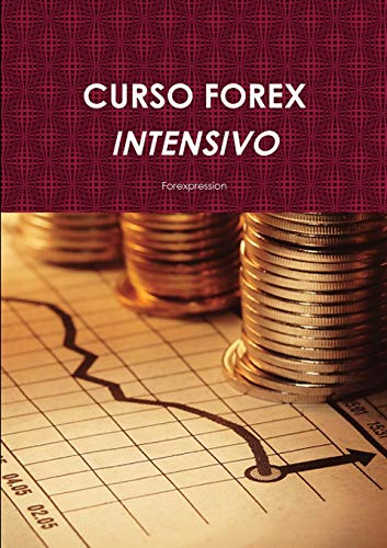 9780557863631: CURSO FOREX INTENSIVO (Spanish Edition)