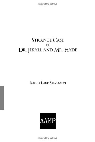Strange Case of Dr. Jekyll and Mr.: Stevenson, Robert Louis