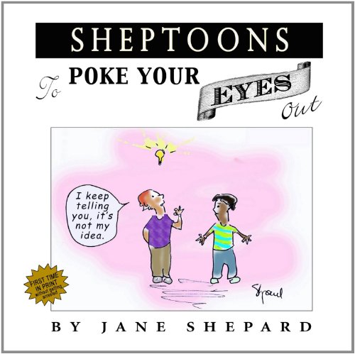 9780557876860: SHEPTOONS To Poke Your Eyes Out