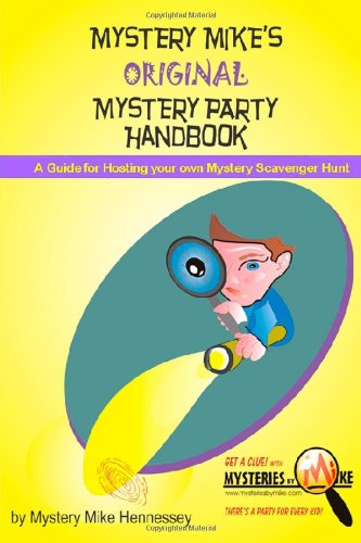 Mystery Mike's Original Mystery Party Handbook: Mystery Mike Hennessey