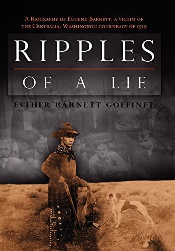 Ripples of a Lie: Esther Barnett Goffinet