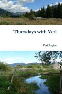 Thursdays with Verl: Verl Bagley