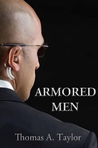 Armored Men: Taylor, Thomas