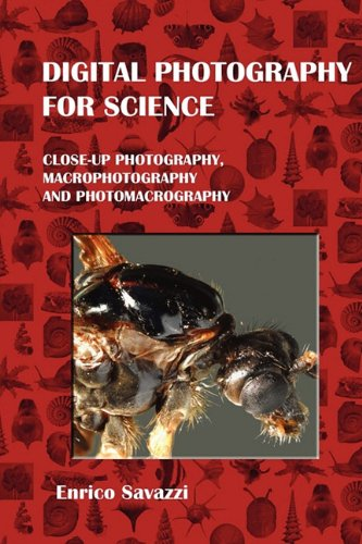 9780557911332: Digital Photography for Science (Hardcover)