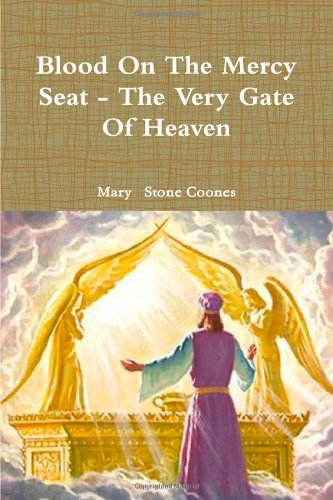 9780557915651: Blood On The Mercy Seat - The Very Gate Of Heaven