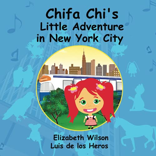 9780557918423: Chifa Chi's Little Adventure In New York City