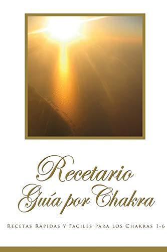 9780557928514: Recetario Guía por Chakra