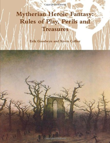 9780557931156: Mytherian Heroic Fantasy: Rules of Play, Perils and Treasures